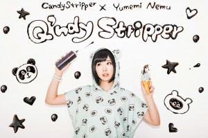 Candy Stripper×Yumemi nemu Q'ndy Stripper