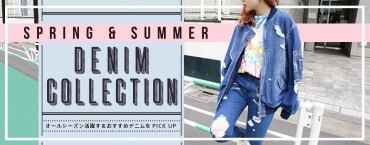 Spring & Summer DENIM COLLECTION