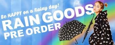 RAIN GOODS予約会スタート!