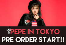 【CANDY STORE】PEPE IN TOKYOシリーズ予約会スタート!