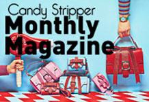 Candy Stripper Monthly Magazine 7月号公開!