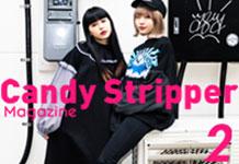 Candy Stripper Magazine 2月号公開!