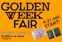 GOLDEN WEEK FAIR開催!