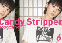 Candy Stripper Magazine6月号 vol.2 公開!