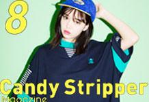 Candy Stripper Magazine8月号 vol.1 公開!