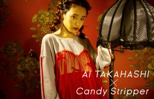 AI TAKAHASHI×Candy Stripper