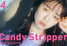 Candy Stripper Magazine4月号 vol.1 公開!