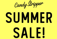 Candy Stripper SUMMER SALE開催!!