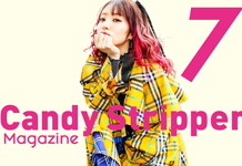 Candy Stripper Magazine7月号 vol.1 公開!