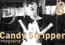 Candy Stripper Magazine8月号 公開!