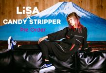 LiSA×Candy Stripperコラボレーションアイテム リリース決定!