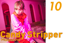 Candy Stripper Magazine10月号 vol.1 公開!