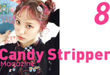 Candy Stripper Magazine8月号 vol.1 公開!