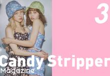 Candy Stripper Magazine3月号 vol.1 公開!