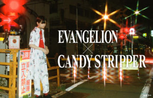 EVANGELION×Candy Stripper