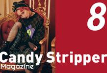 Candy Stripper Magazine 8月号 vol.1 公開!