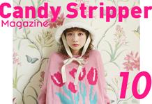 Candy Stripper Magazine 10月号 vol.1 公開!